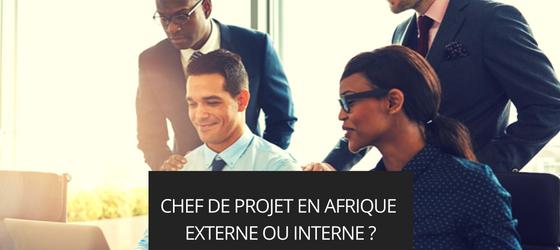 Consultant en gestion de projet en Afrique, externe ou interne ?